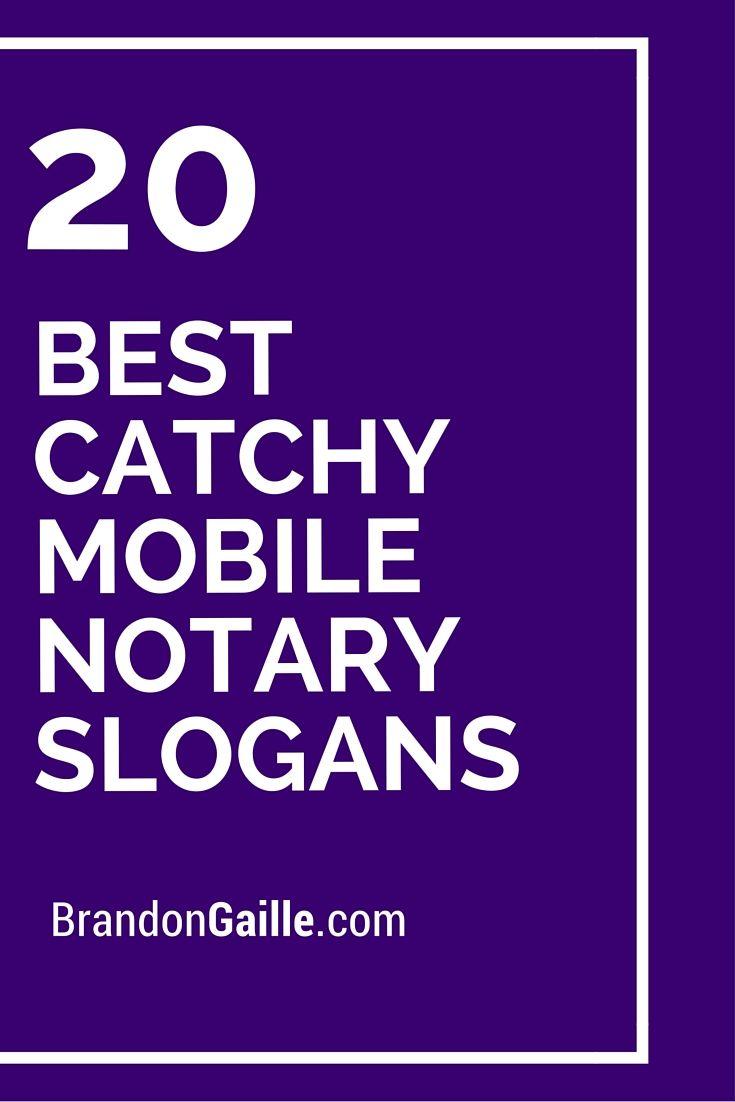 21 Best Catchy Mobile Notary Slogans | Pinterest | Slogan, Business ...