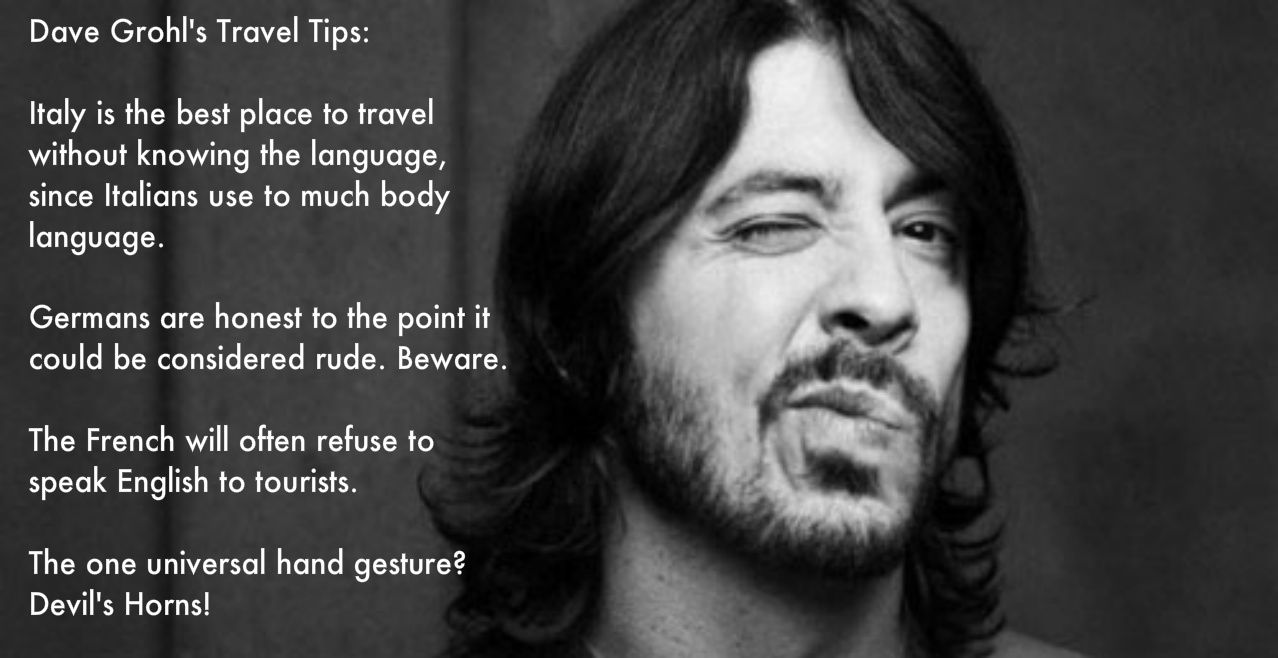 Dave Grohl\'s travel tips | Dave grohl, Foo fighters dave ...