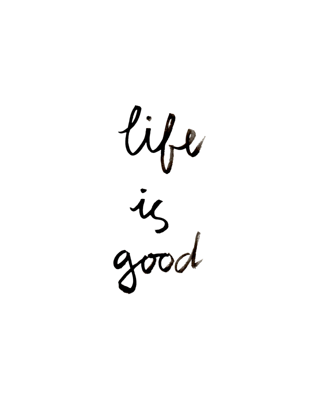 Life Is Good Quotes Amusing Thoughts On Motherhood And A 'life Is Good' Free Wall Art Printable