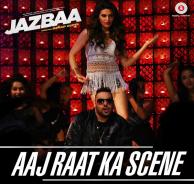 Aaj Raat Ka Scene (Jazbaa) is a new Hindi Movie Songs .Download Aaj Raat Ka Scene Mp3 Song By Badshah online for free. Download Single Track Songs  just on one click.
