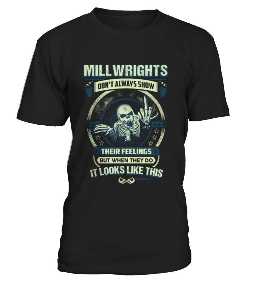 Millwright - Limited Edition  #gift #idea #shirt #image #funny #job #new #best #top #hot