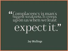 Complacency Quotes Beauteous Image Result For Complacency Quotes  Complacency  Pinterest