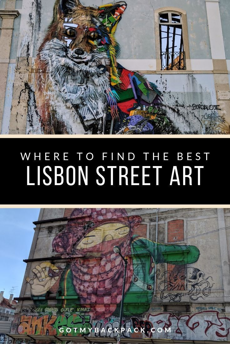 Where to Find the Best Street Art in Lisbon – With Photos