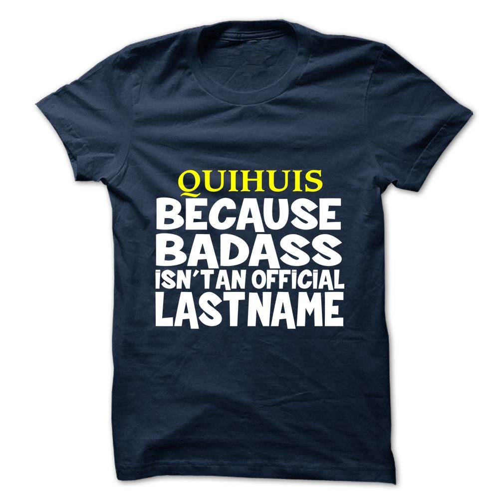 [Hot tshirt name list] QUIHUIS  Teeshirt of year  QUIHUIS  Tshirt Guys Lady Hodie  SHARE and Get Discount Today Order now before we SELL OUT  Camping administrators
