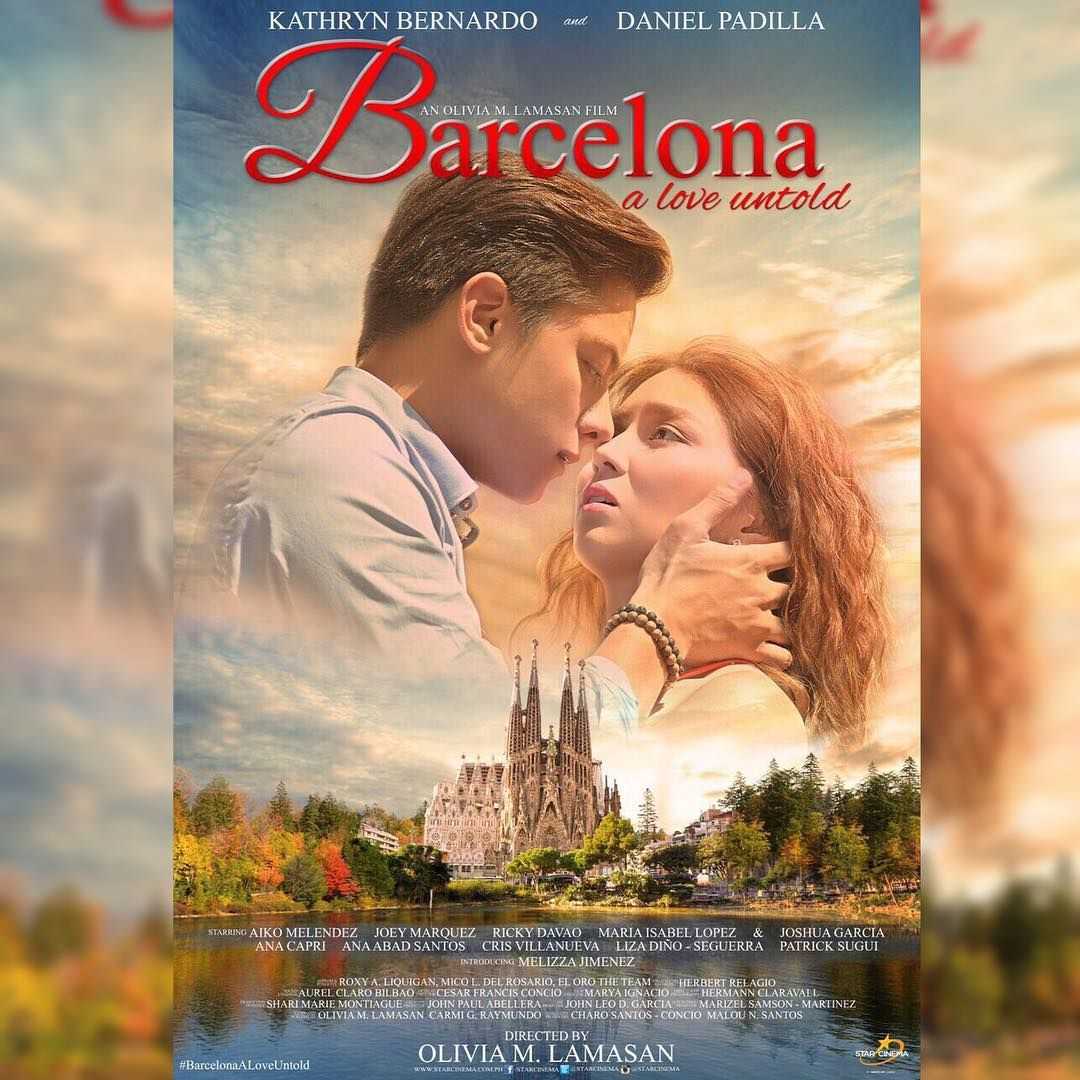 Kathryn Bernardo On Instagram We Can Finally Post It Here S The Official Poster Of Barcelonaaloveuntold Pinoy Movies Full Movies Online Free Full Movies