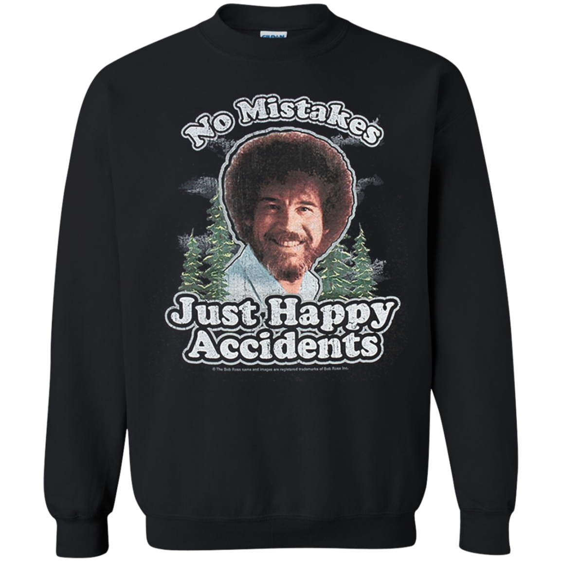 No Mistakes Just Happy Accidents Bob Ross T Shirt Hoodie Sweater Sweatshirts Bob Ross T Shirt Bob Ross
