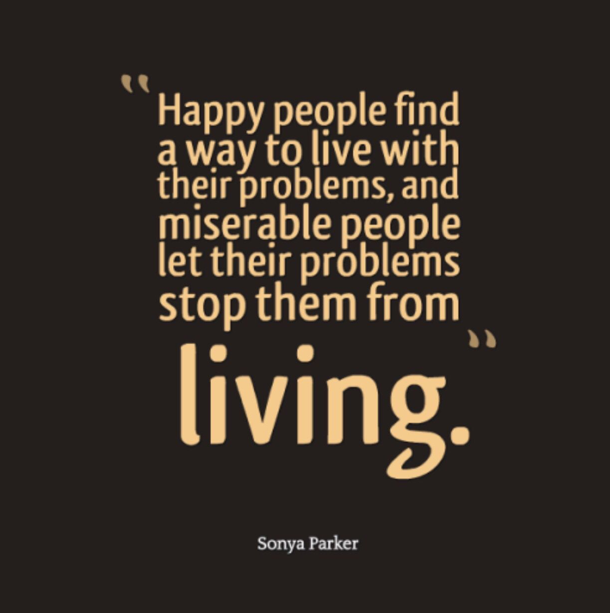 This Is Not Easy But I Think I Ve Finally Mastered It I Let Go Of What Makes Me Unhappy And Focus On T Miserable People Quotes Miserable People Misery Quotes