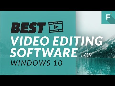 top windows 10 editing software