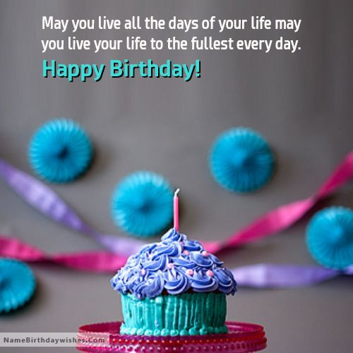 May You Live All The Days Of Your Life Happy Birthday