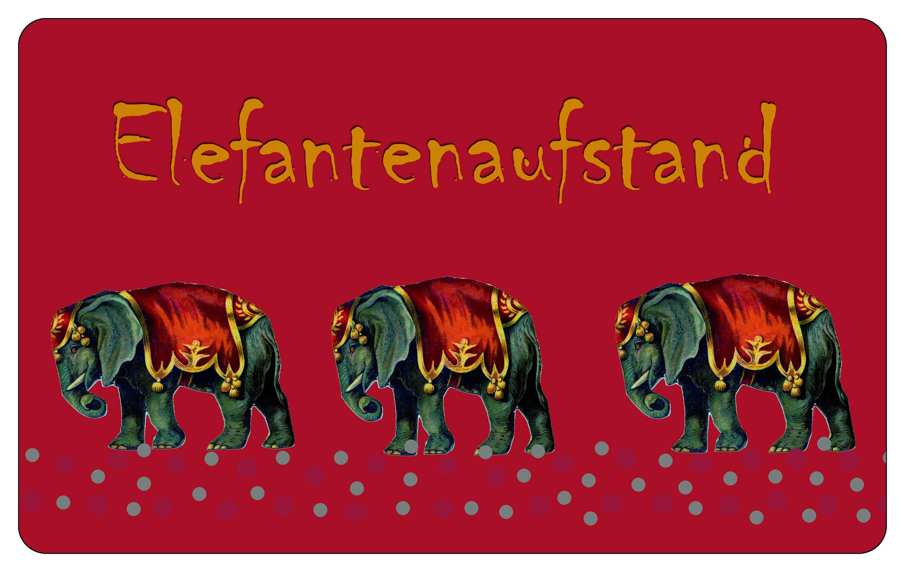 Elefantenaufstand