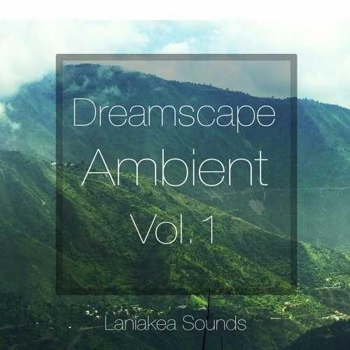 Dreamscape Ambient Vol.1 WAV MiDi DiSCOVER | August 20 2016 | 343 MB 'Dreamscape…