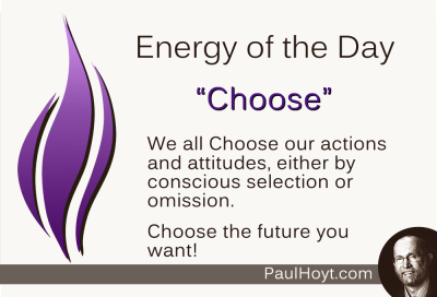 One of the great lessons in life is the amazing power we have to Choose. We are more powerful than we think!