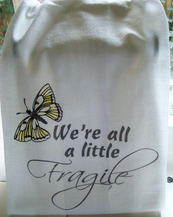 Butterfly Tea Towel Sympathy Gift   Weu0027re All A Little Fragile Kitchen Towel