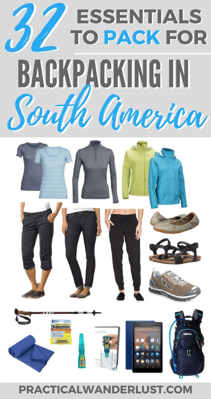 d9ca65feeb82 What to pack for backpacking in South America. 32 tried   tested travel  great essentials