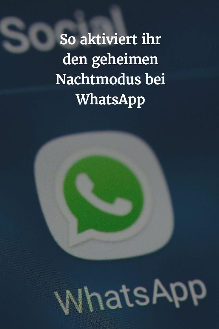 WhatsApp hat einen geheimen Nachtmodus / Fine Photo (With