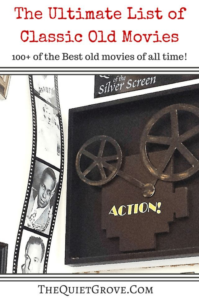 The Ultimate List Of Classic Old Movies 100 Of The Best Old