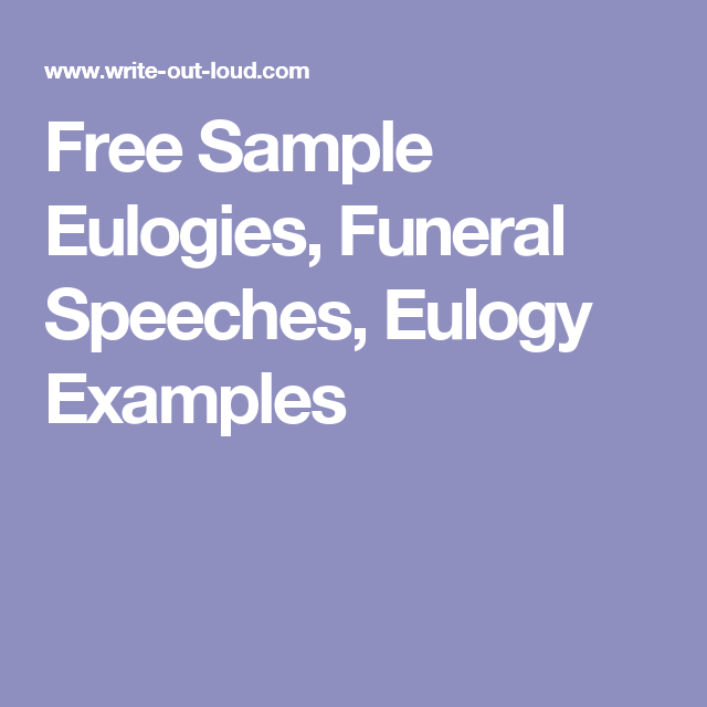 Free Sample Eulogies Funeral Speeches Eulogy Examples Funeral