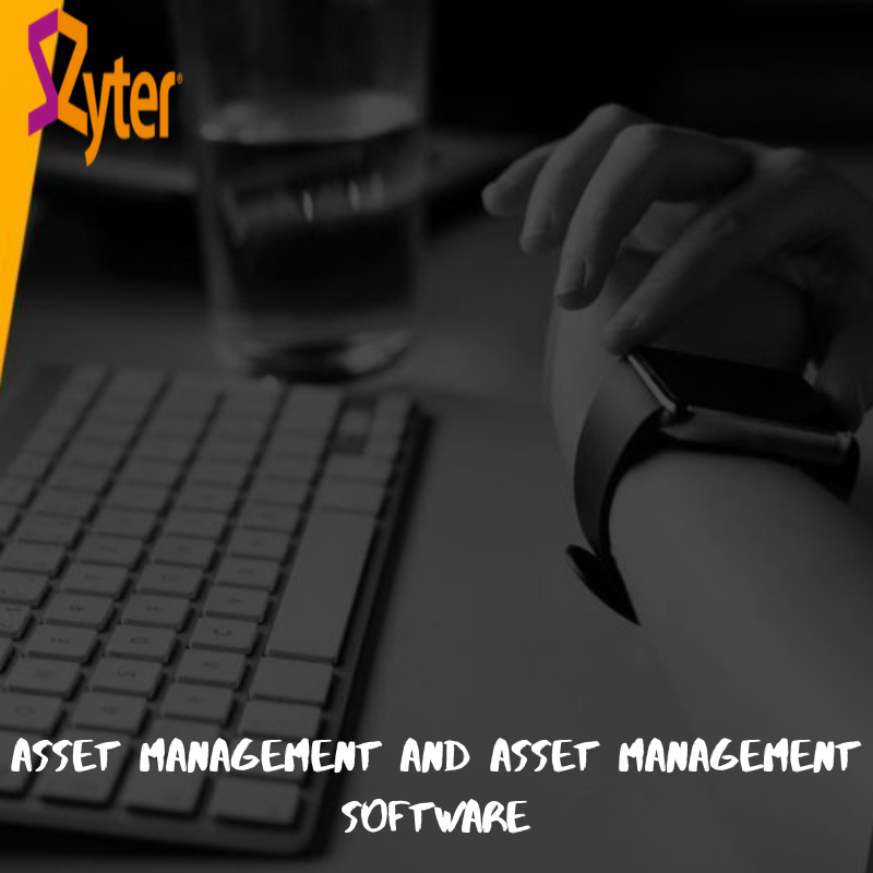 Asset Management and Asset Management Software Asset