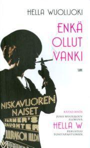 lataa / download ENKÄ OLLUT VANKI epub mobi fb2 pdf – E-kirjasto