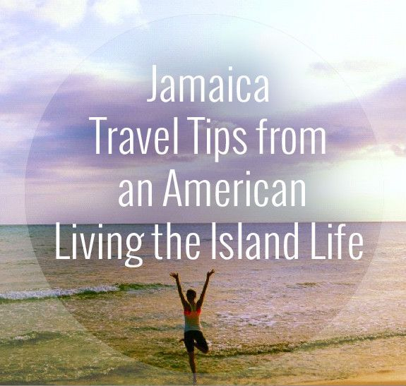 Jamaica Mon! Jamaica Travel Tips from an American Living the Island Life.  www.anticipationvilla.com