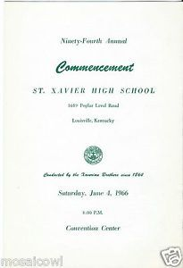 1966 Graduation Program St Xavier High School Louisville Ky