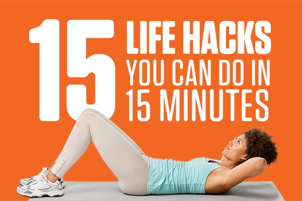 15 Life Hacks You Can Do In 15 Minutes or Less GEICO