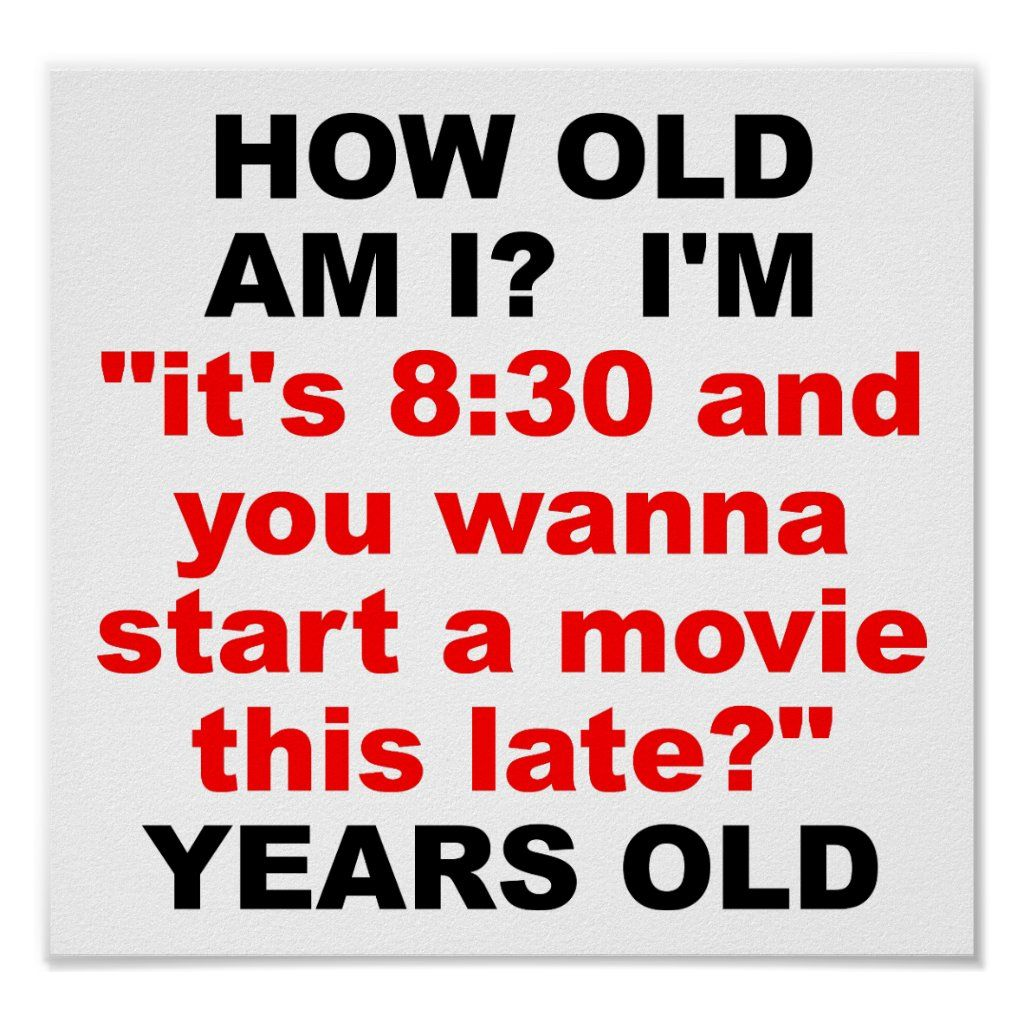 How Old Am I Funny Poster