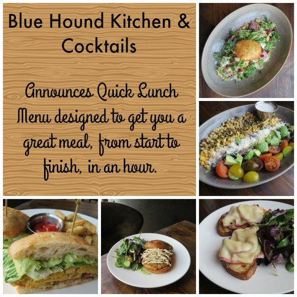 Blue Hound Kitchen And Tails Announces Quick Lunch Menu Great Restaurants Tail