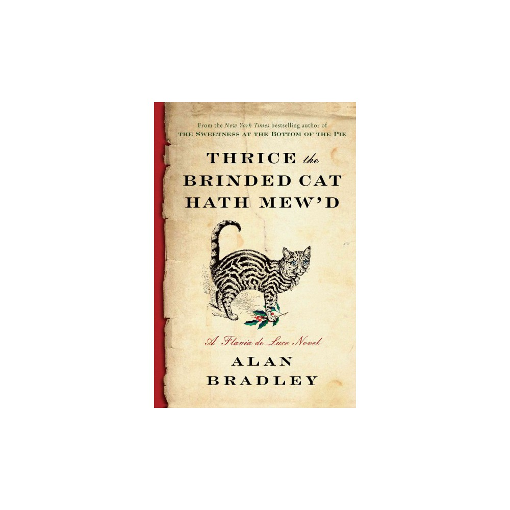 Thrice the Brinded Cat Hath Mew'd (Hardcover) (Alan