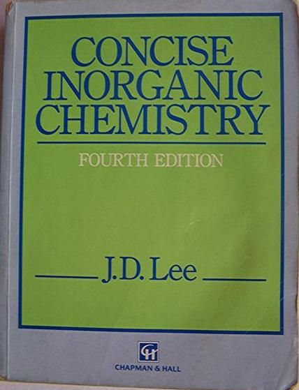 Concise Inorganic Chemistry 4e by J D  Lee | chemistry experiments