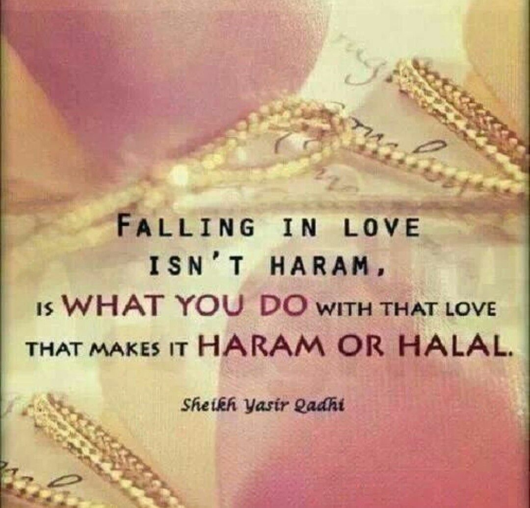 Muslim Quotes On Love Falling In Love Isn't Haram❣  I❤Words  Quotes