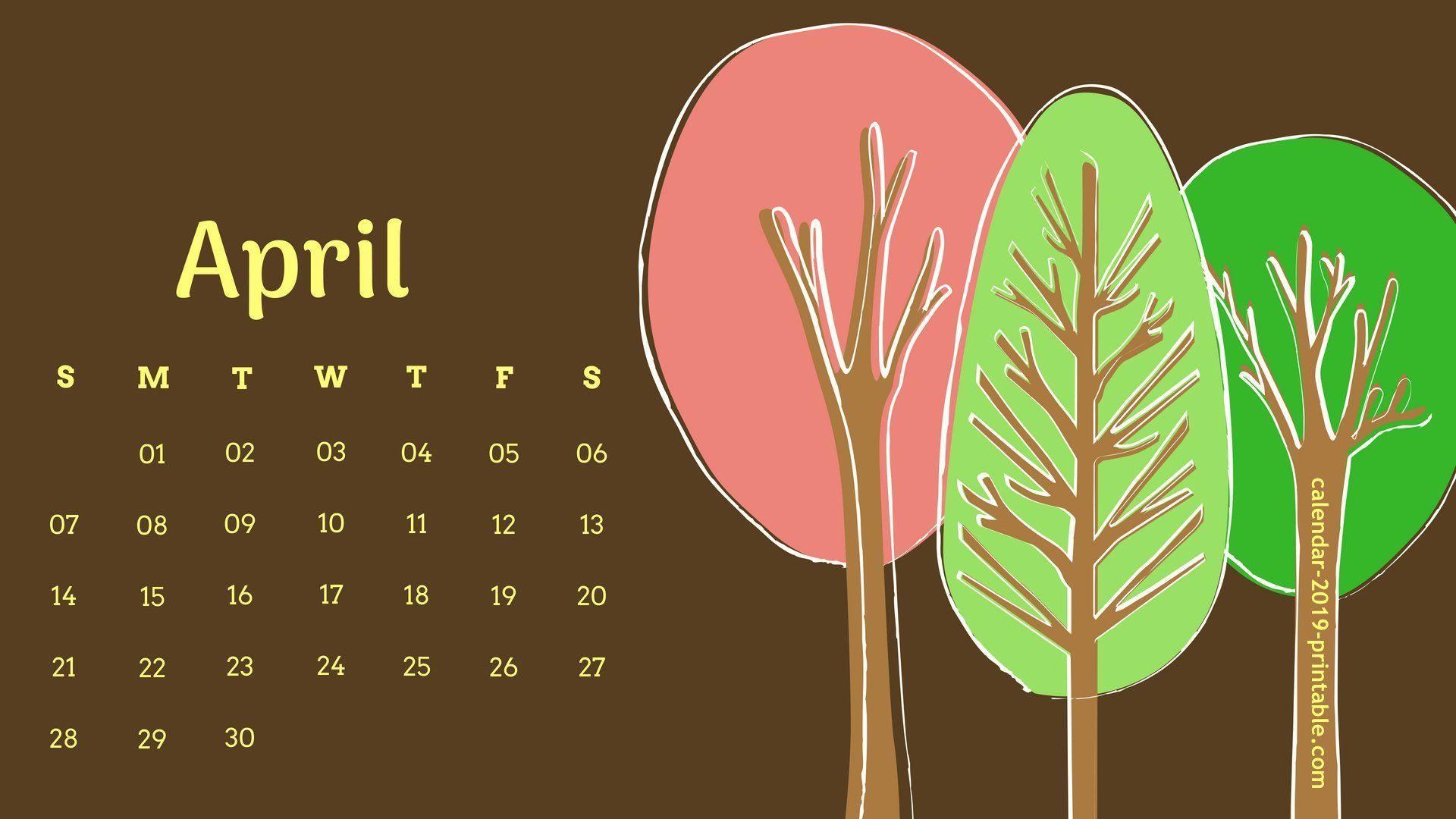 April 2020 Desktop Calendar Wallpaper Calendar Wallpaper Desktop Calendar 2019 Calendar