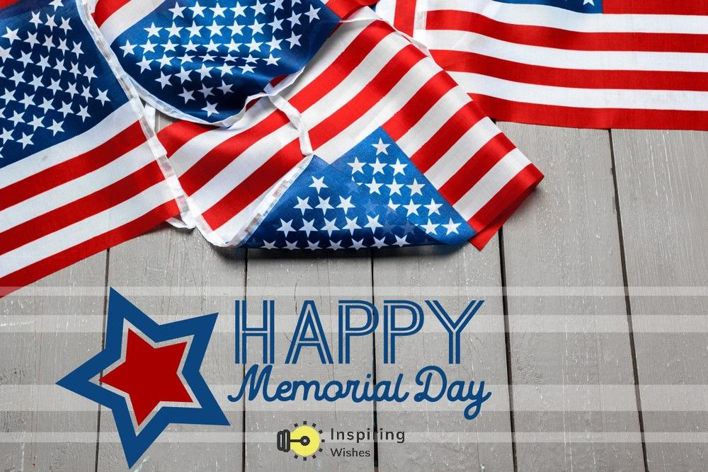 60 Happy Memorial Day 2020 Quotes To Honor Military With Images