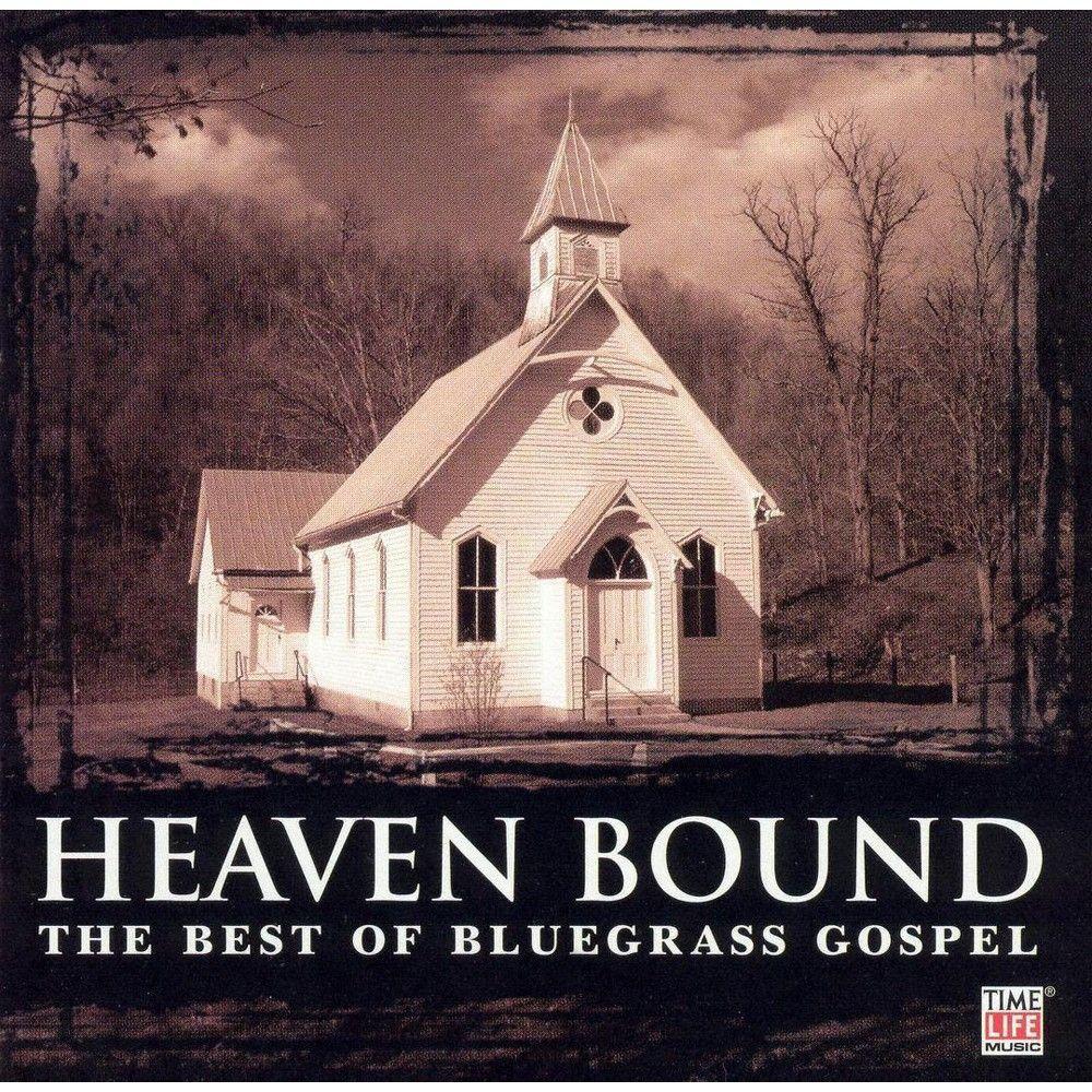 Heaven Bound: The Best of Bluegrass Gospel (1 CD)