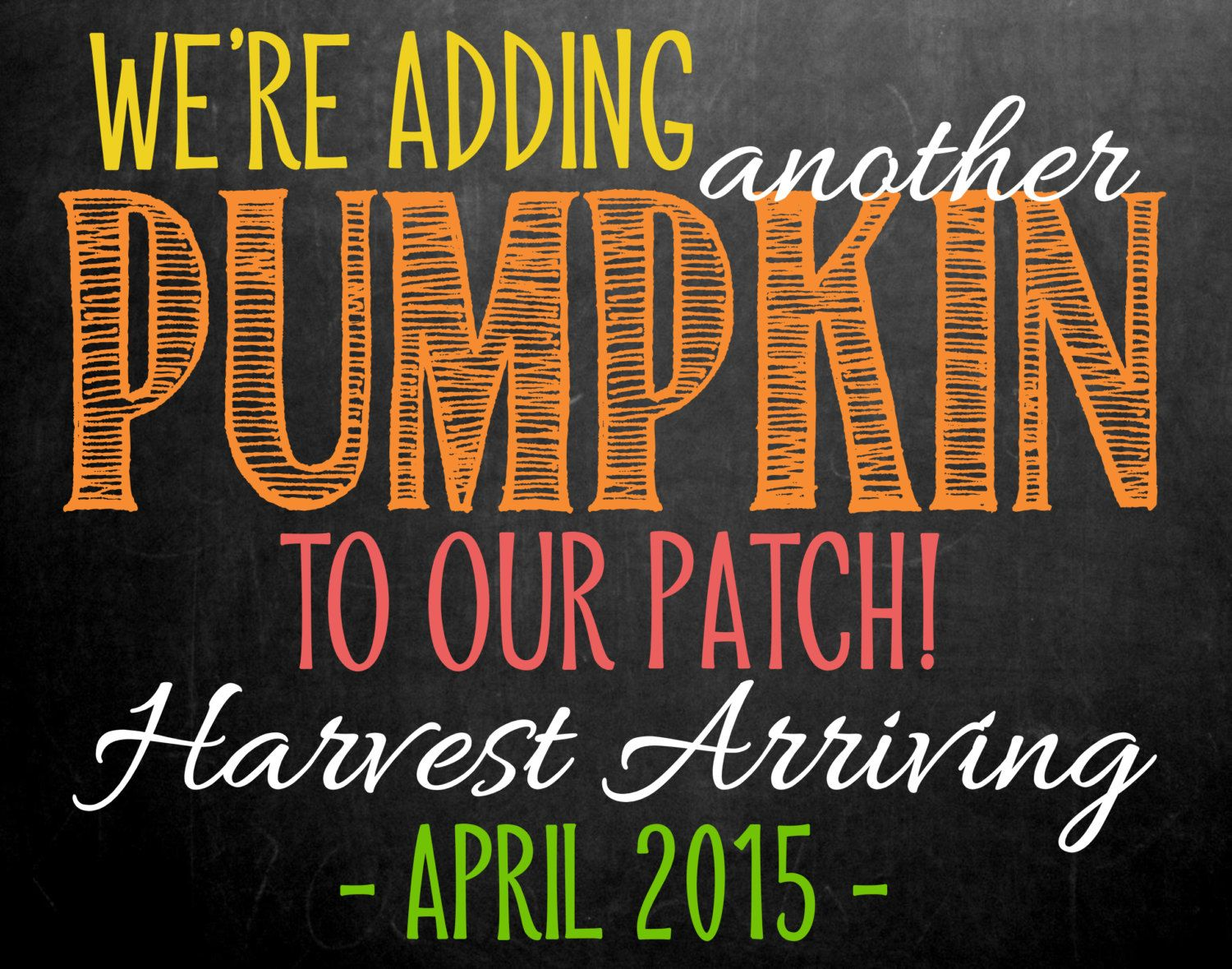 Fall Themed Pregnancy Announcement Chalkboard // We're