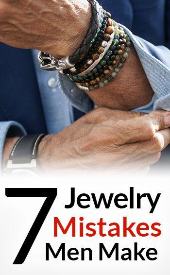 7 Jewelry Mistakes Men Make Men Jewelry Bracelets For Men