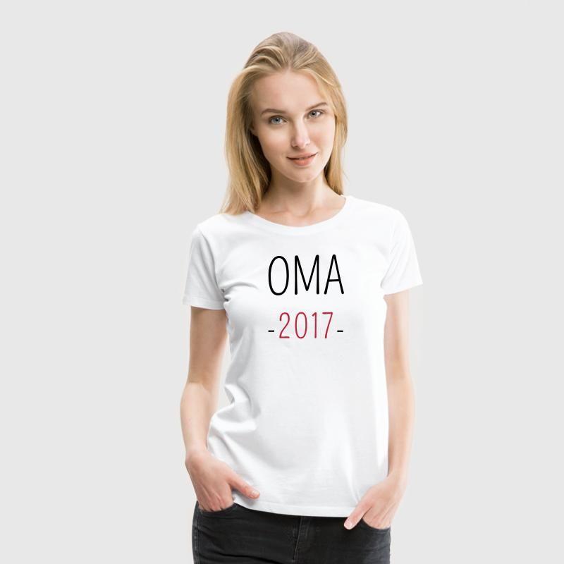 Oma 2017. Oma des Jahres. Zukünftige Oma. #Oma #2017 #werdende Oma #Shirt #Tasse #Druck #Oma Motiv