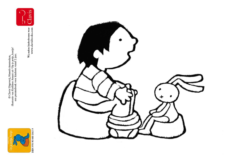 Anna Wil Dat Konijn Op Het Potje Gaat Een Kleurplaat Van Het Boek Op Je Potje Konijn Http Clavisbooks Com Book Op Je Potje Konijn Kleurplaten Anna Thema