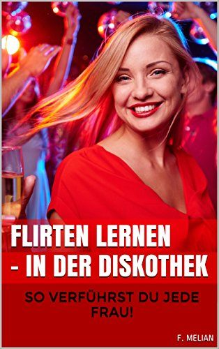 flirten lernen disco