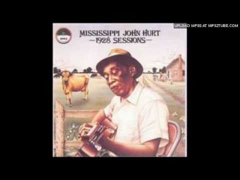 Mississippi John Hurt - Got The Blues, Cant Be Satisfied