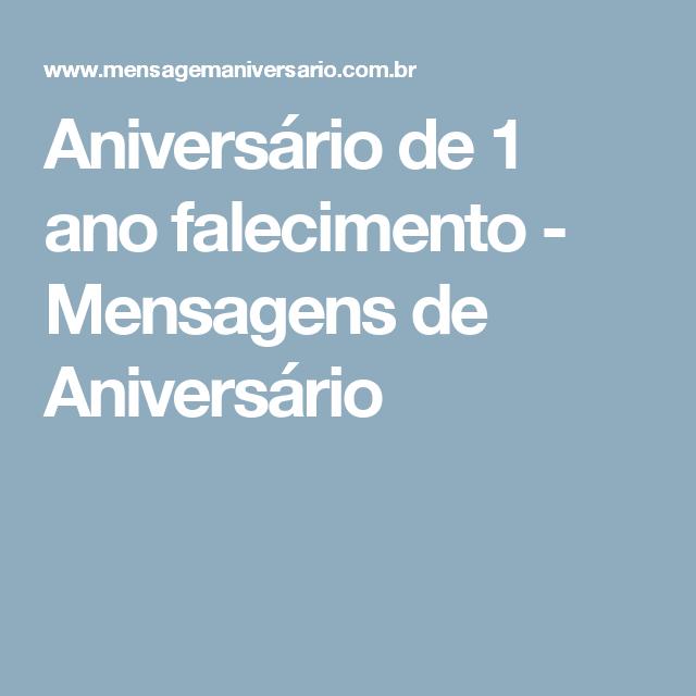 Aniversário De 1 Ano Falecimento Mensagens De Aniversário