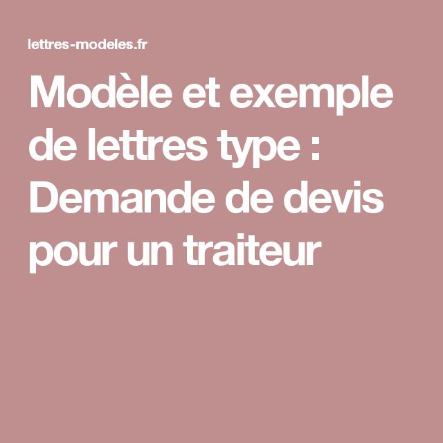 Modele Et Exemple De Lettres Type Demande De Devis Pour Un Traiteur Exemple De Lettre Lettre A Modeles De Lettres