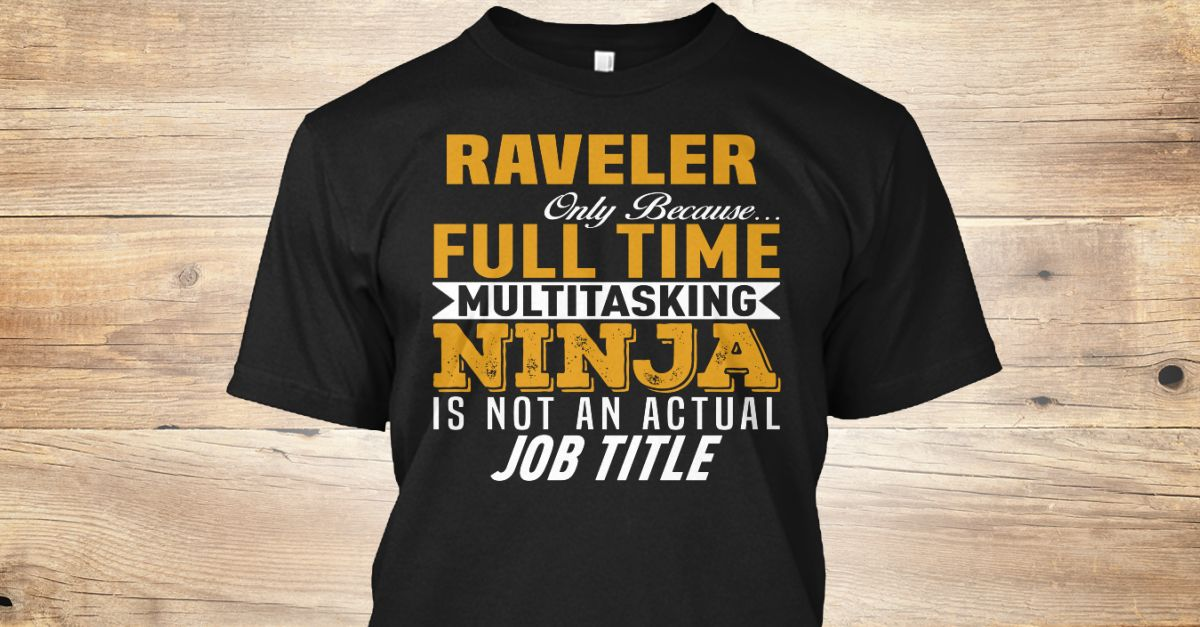 If You Proud Your Job, This Shirt Makes A Great Gift For You And Your Family.  Ugly Sweater  Raveler, Xmas  Raveler Shirts,  Raveler Xmas T Shirts,  Raveler Job Shirts,  Raveler Tees,  Raveler Hoodies,  Raveler Ugly Sweaters,  Raveler Long Sleeve,  Raveler Funny Shirts,  Raveler Mama,  Raveler Boyfriend,  Raveler Girl,  Raveler Guy,  Raveler Lovers,  Raveler Papa,  Raveler Dad,  Raveler Daddy,  Raveler Grandma,  Raveler Grandpa,  Raveler Mi Mi,  Raveler Old Man,  Raveler Old Woman, Raveler…
