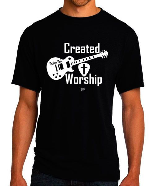 Created To Worship Guitar Christian T Shirt By Goyepreach