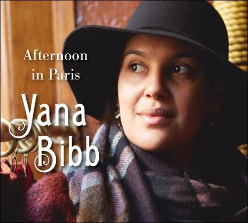 soultrainonline.de - REVIEW: Yana Bibb – Afternoon in Paris (Yana Bibb/Dixiefrog Records/Harmonia Mundi/H'Art)!