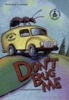 Don't Bug Me, hi/lo novel