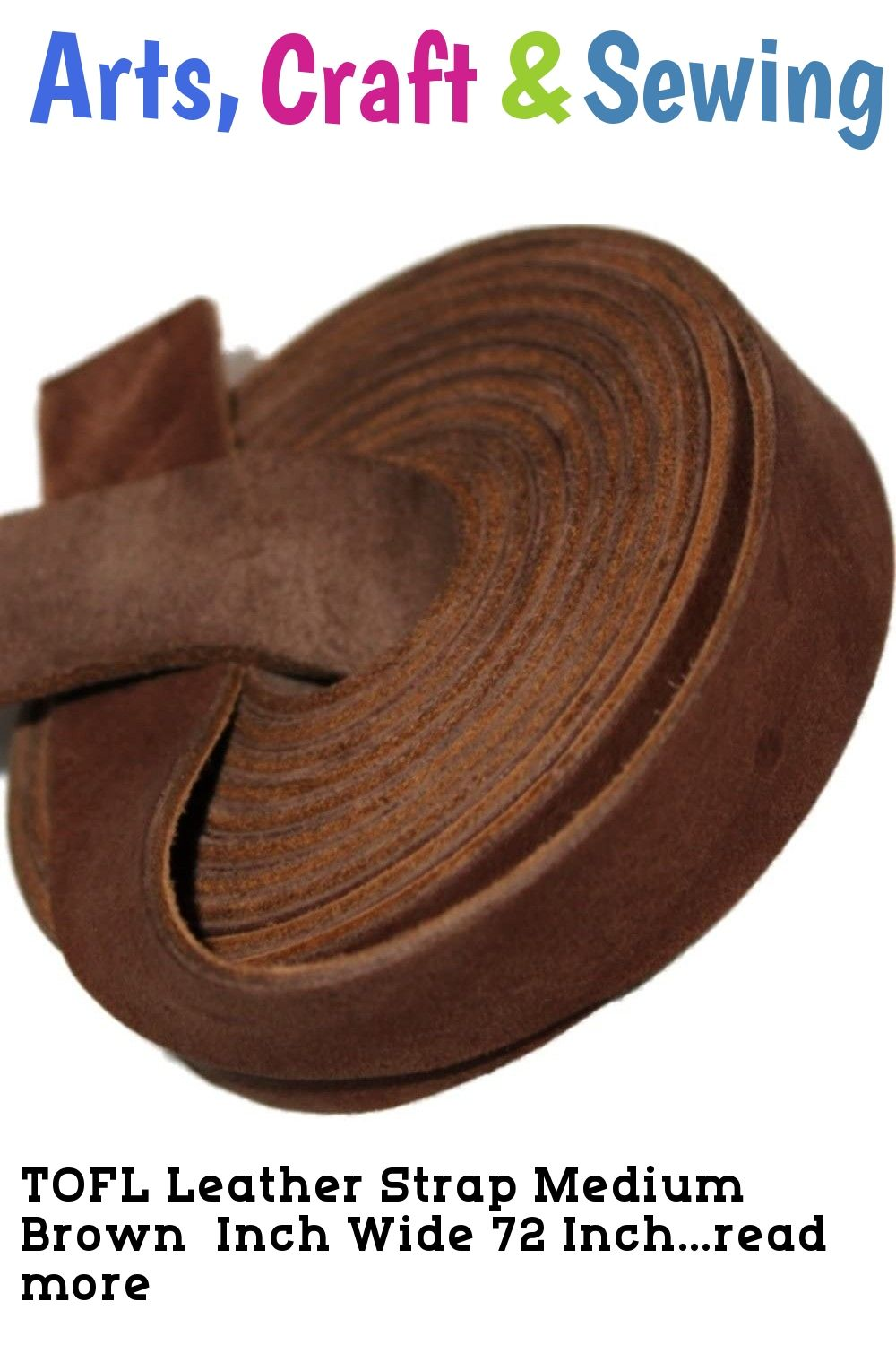Tofl Leather Strap Medium Brown Inch Wide 72 Inches Long This Is An Affiliate Link