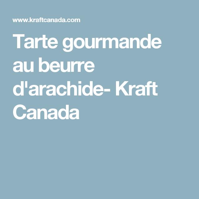 Tarte gourmande au beurre d'arachide- Kraft Canada