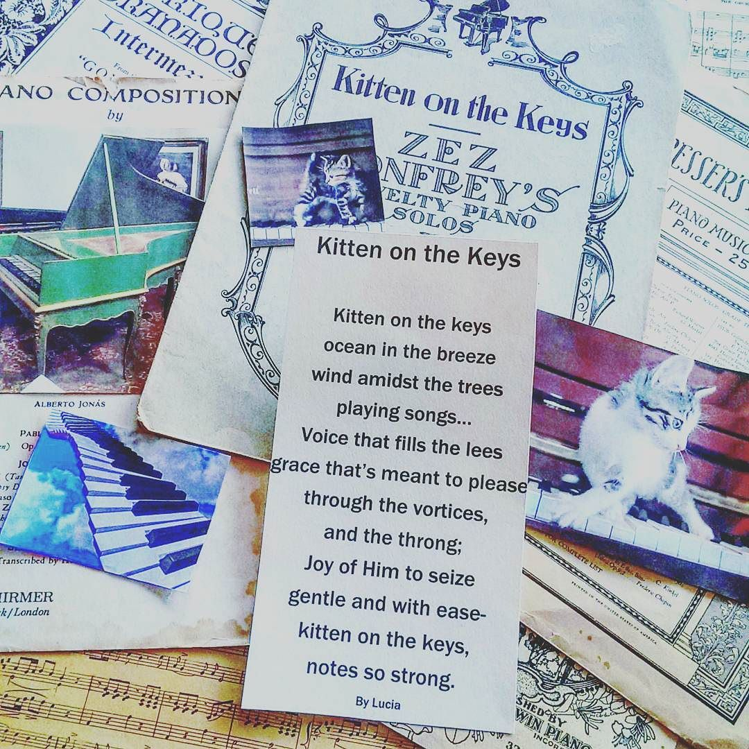 This Is My Poem Kitten On The Keys Inspired By An Early 1900 S Piano Music Sheet Pictured Behind It Sheetmusic P Piano Music Poem A Day Piano Sheet Music