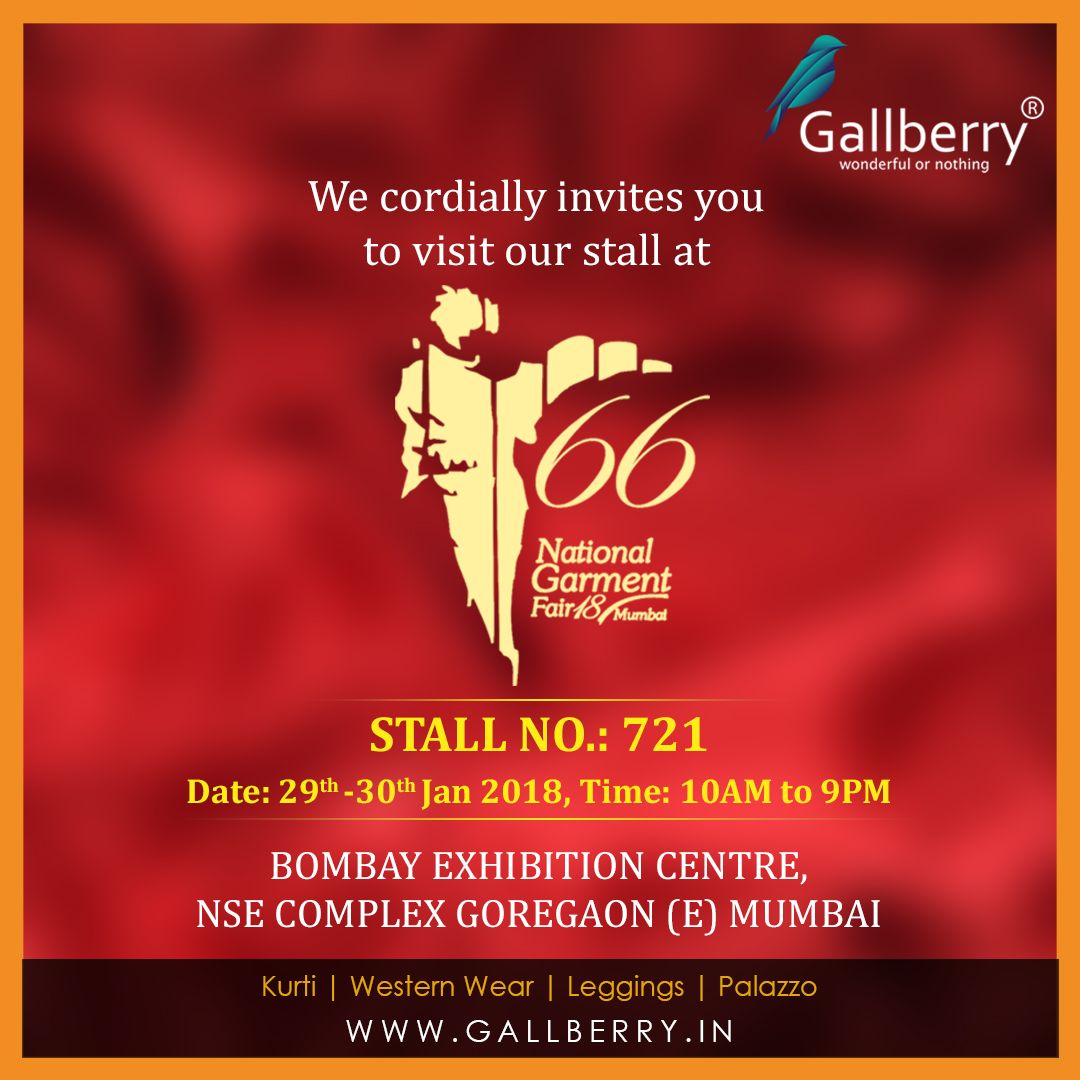 We at Gallberry invite you all to the 66 National Garment